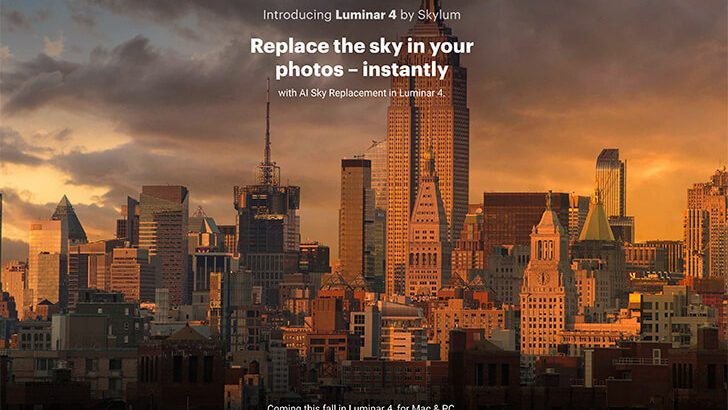 luminar4 728x410 - Sky's the limit: Luminar 4 introduces the first automatic Sky Replacement technology